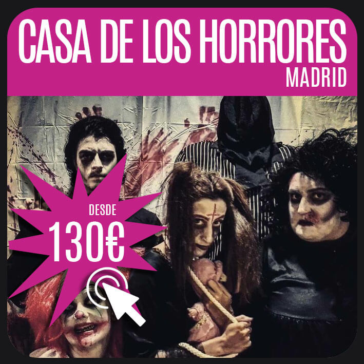 casa de los horrores madrid